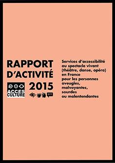Rapport d'activité Accès Culture 2015