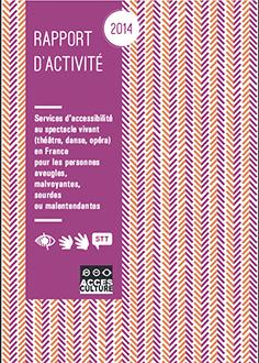 Rapport d'activité Accès Culture 2014